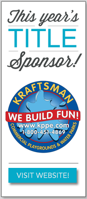 This year's title sponsor: Kraftsman Commercial Playgrounds and Water Parks!